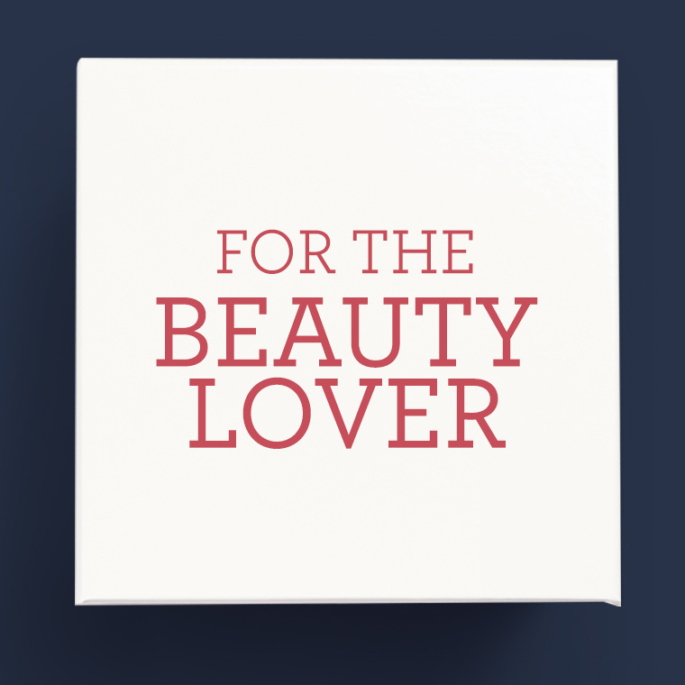 For the Beauty Lover