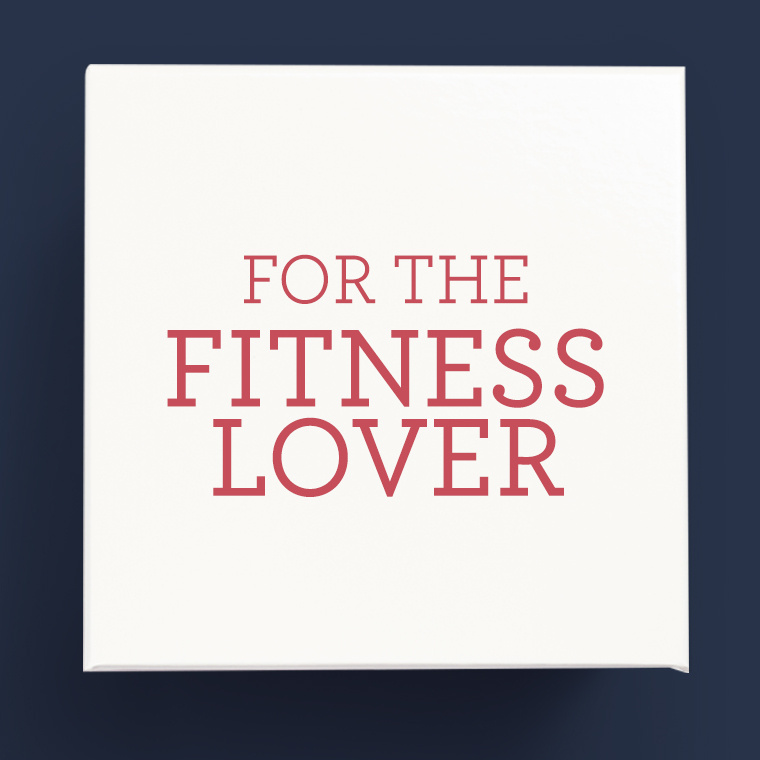 For the Fitness Lover