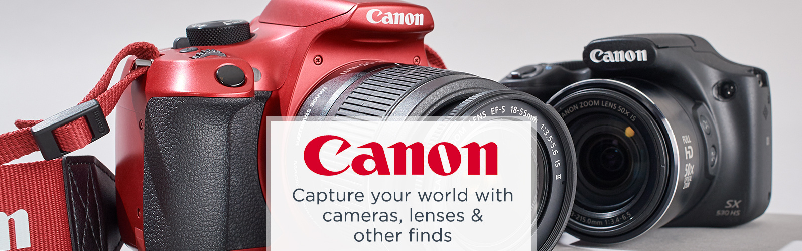 Canon. Capture your world with cameras, lenses & other finds