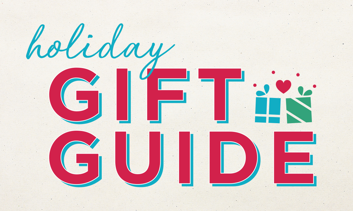 Holiday Gift Guide. Let's tackle that list together.