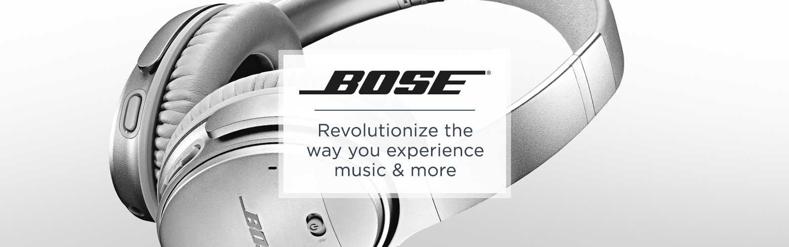 Bose. Revolutionize the way you experience music & more