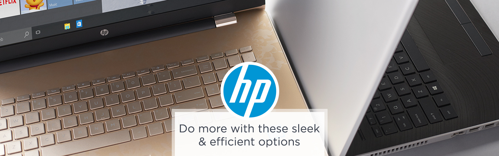 HP. Do more with these sleek & efficient options