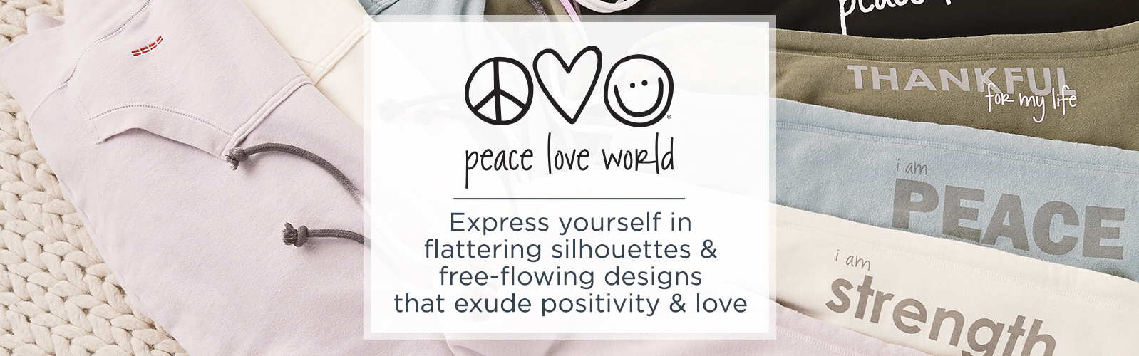 Peace Love World - Express yourself in flattering silhouettes & free-flowing designs that exude positivity & love