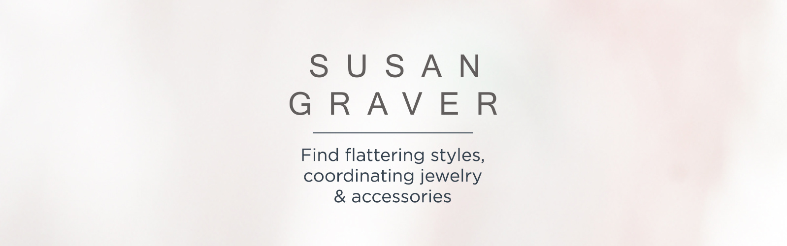 Susan Graver. Find flattering styles, coordinating jewelry & accessories