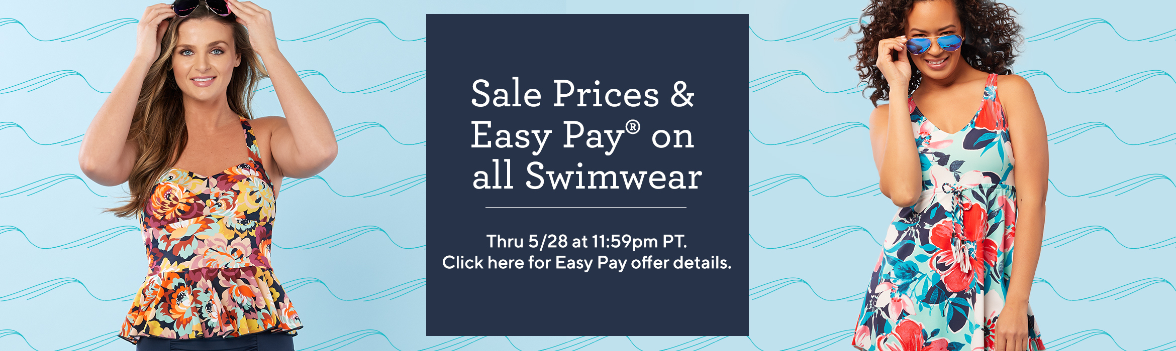 4ac86b704cb ... Sale Prices   Easy Pay® on all Swimwear Thru 5 28 at 11