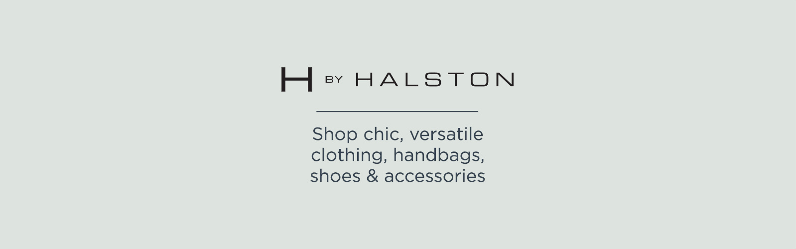 H by Halston - Shop chic, versatile clothing, handbags, shoes & accessories