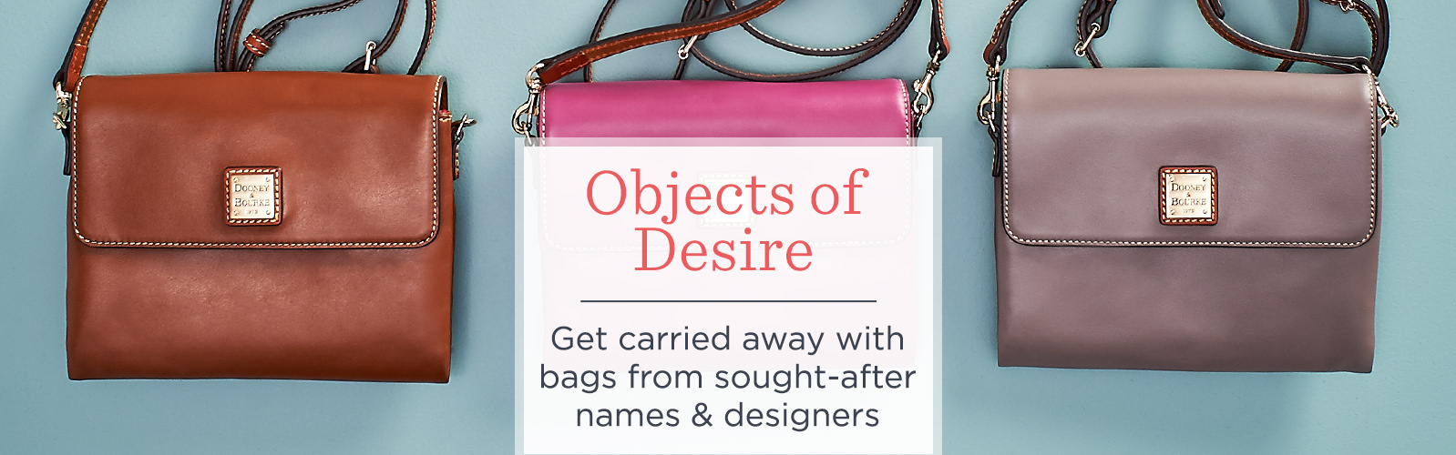Objects Of Desire Get Carried Away With Bags From Sought After Names Designers