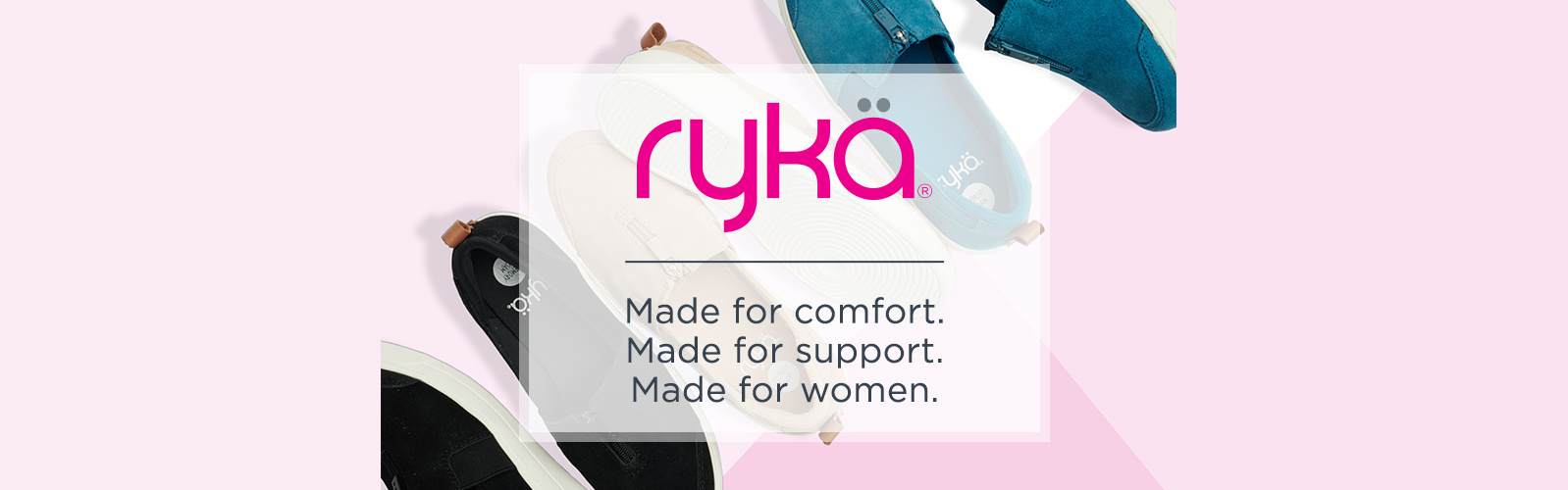 e51d075f4abd Rykä. Made for comfort. Made for support. Made for women.