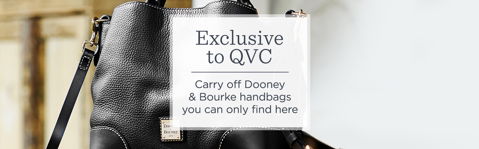 Exclusive to QVC  Carry off Dooney and Bourke handbags you can only find here