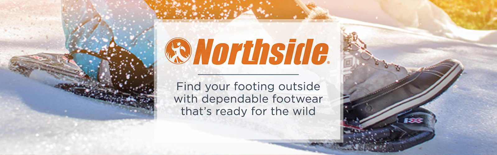 Northside — Find your footing outside with dependable footwear that's ready for the wild
