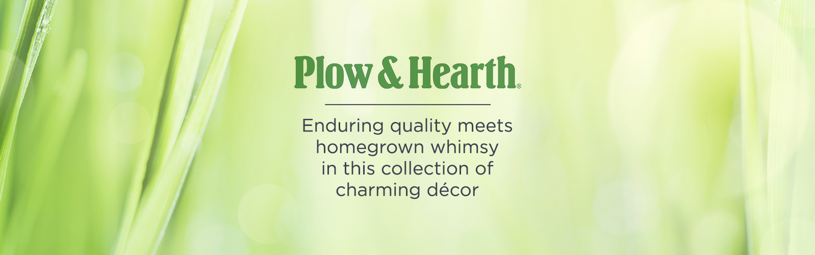 Plow & Hearth. Enduring quality meets homegrown whimsy in this collection of charming outdoor décor
