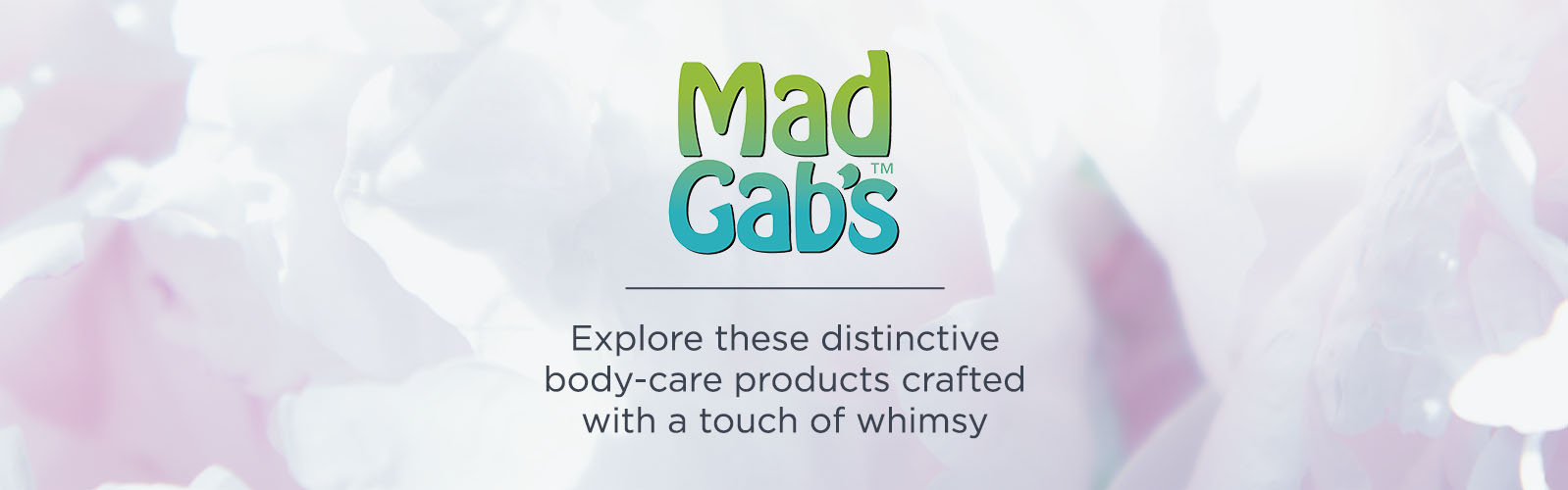 Mad Gab's,  Explore these distinctive body-care products crafted with a touch of whimsy