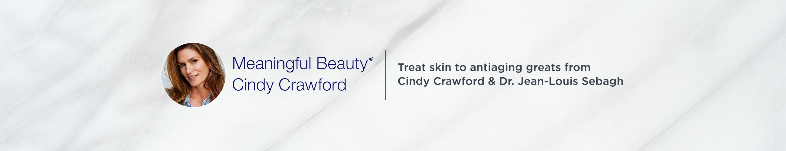 Meaningful Beauty Cindy Crawford - Treat skin to antiaging greats from Cindy Crawford & Dr. Jean-Louis Sebagh