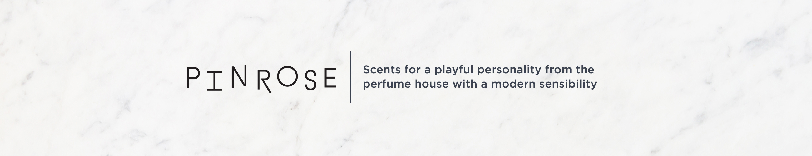 Pinrose. Scents for a playful personality from the perfume house with a modern sensibility