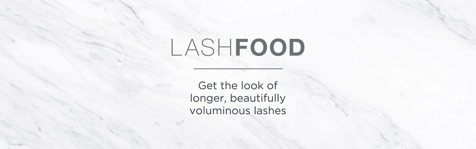 LASHFOOD. Get the look of longer, beautifully voluminous lashes