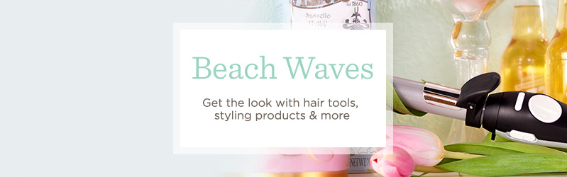Beach Waves Get the look with hair tools, styling products & more