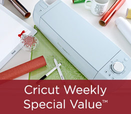 Cricut Weekly Special Value™