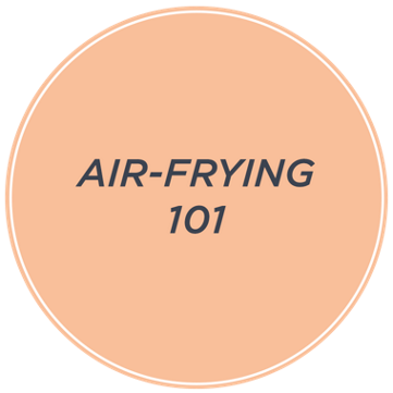 Air-Frying 101 — Learn the Basics — Plus, shop all air & deep fryers on Easy Pay