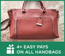 4+ Easy Pays on All Handbags