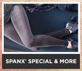 Spanx® Special & More