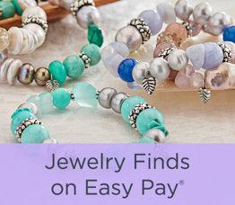 Jewelry Finds on Easy Pay®