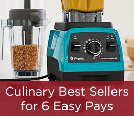 Culinary Best Sellers for 6 Easy Pays