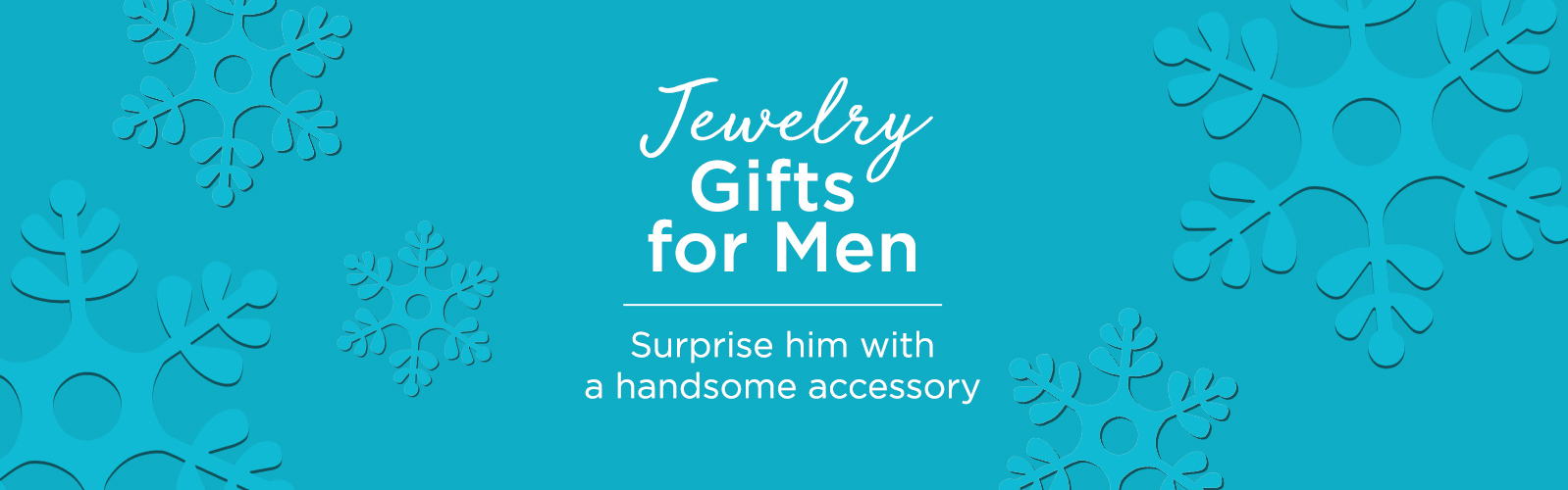 Jewelry Gifts for Men  Surprise him with a handsome accessory