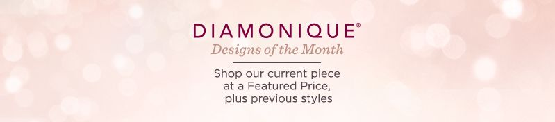 Designs of the Month logo Shop our current piece at a Featured Price, plus previous styles