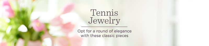 Tennis Jewelry  Opt for a round of elegance with these classic pieces