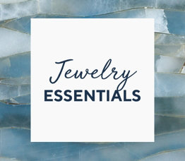 Jewelry Essentials