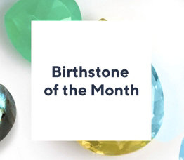 Birthstone of the Month