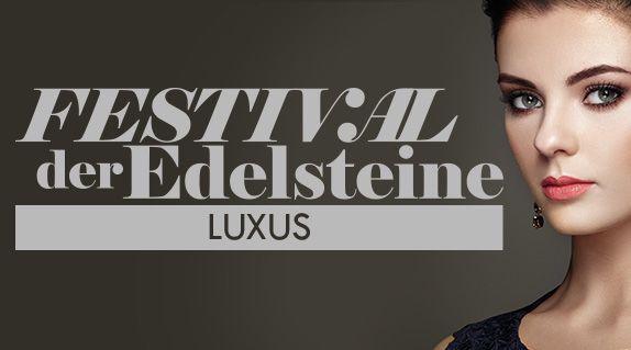 Festival der Edelsteine Luxus