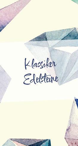 Klassiker Edelsteine