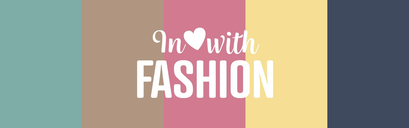 In love with Fashion