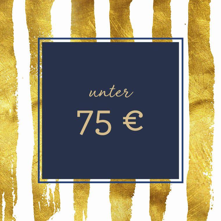 Geschenke bis 75 €